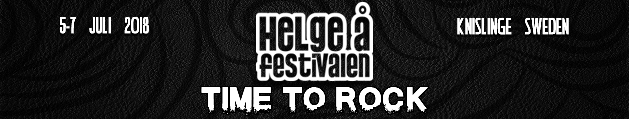 Helgeåfestivalen – 5-7 juli 2018 – Time To Rock